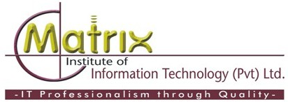 MATRIX INSTITUTE OF INFORMATION TECHNOLOGY (PVT) LTD